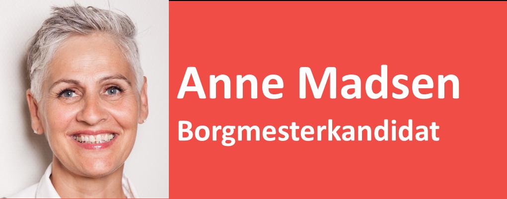Anne Madsen Borgmesterkandidat
