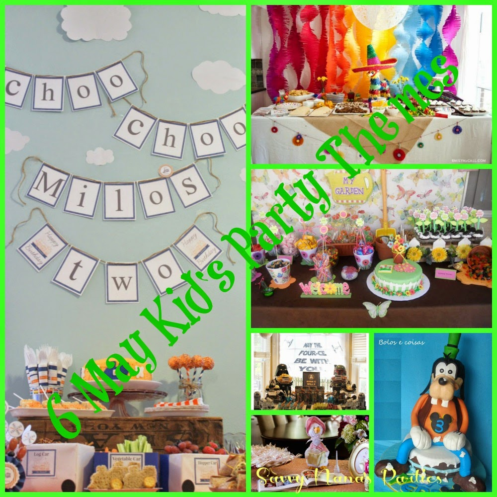 May Is A Great Month To Throw Party The Warm Spring Weather Makes It Possible Bring Festivities Outdoors Here Are 6 Kids Birthday Themes