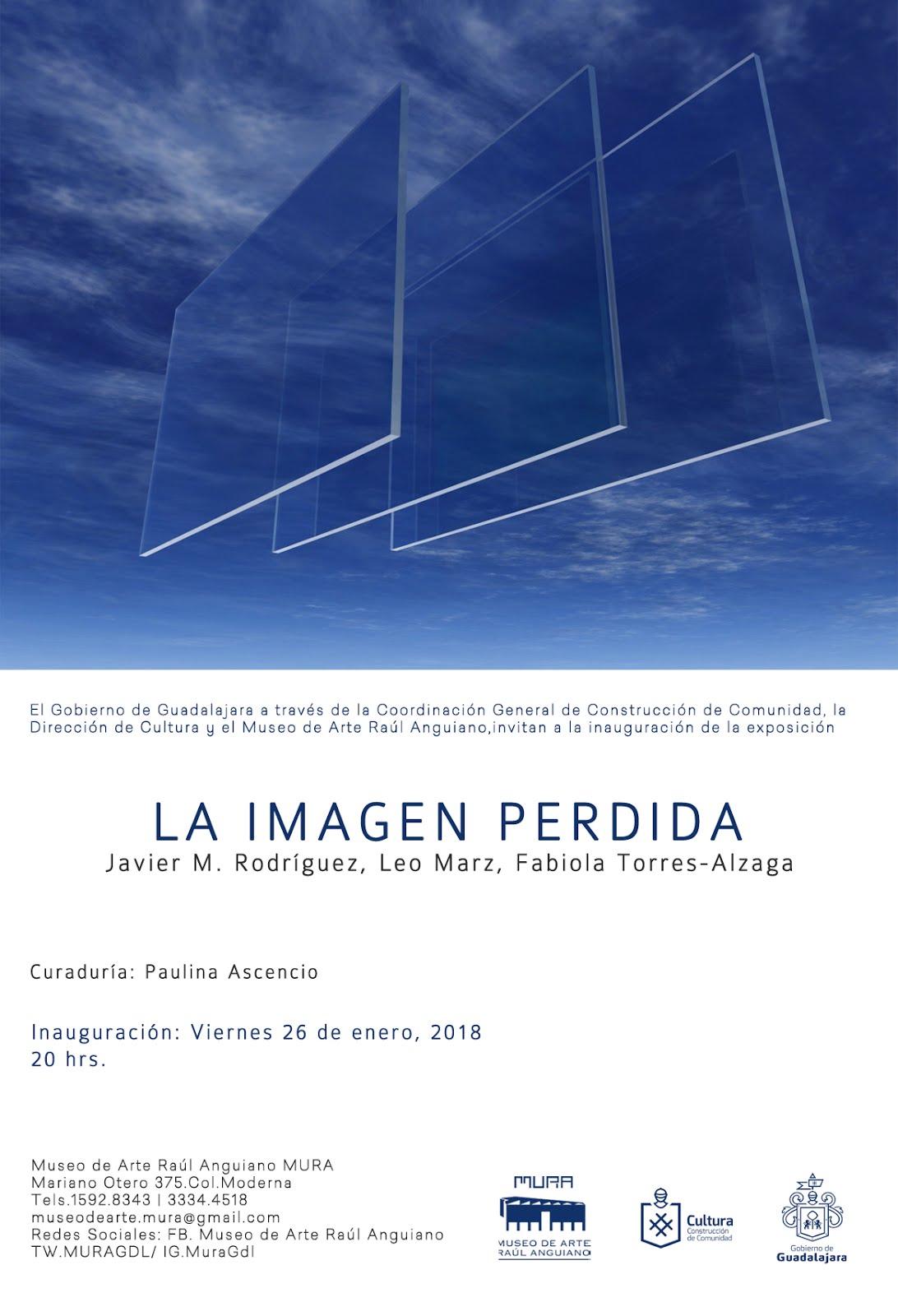 """""""La Imagen Perdida"""" curated by Paulina Ascencio"""