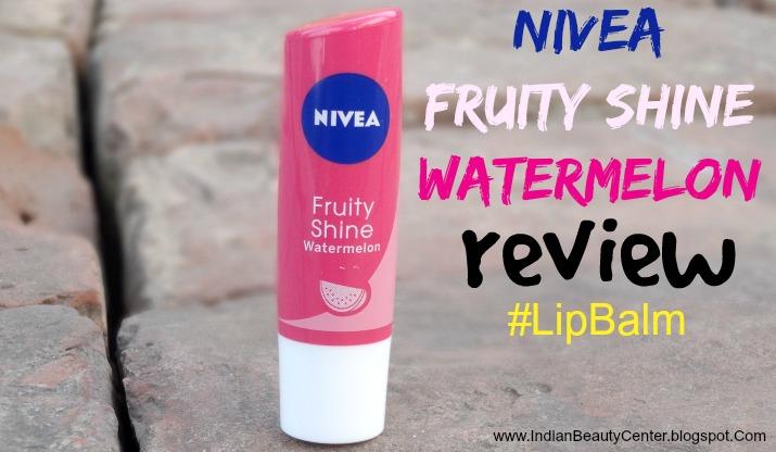 Nivea Fruity Shine Lip Balm Watermelon Review