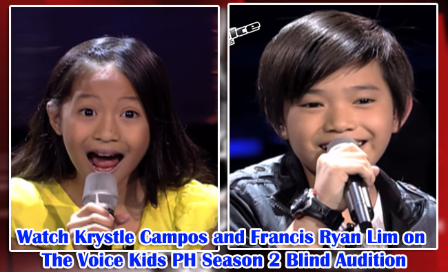 Watch Krystle Campos and Francis Ryan Lim on The Voice Kids PH Season 2 Blind Audition