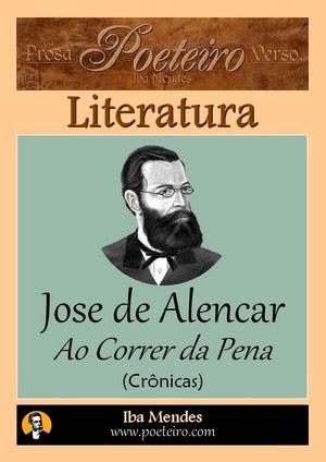 Jose de Alencar - Ao Correr da Pena
