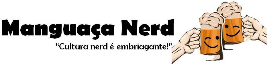 Manguaça Nerd