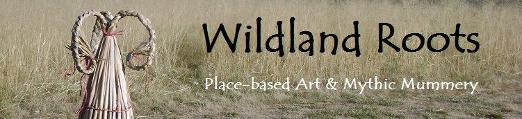 Wildland Roots