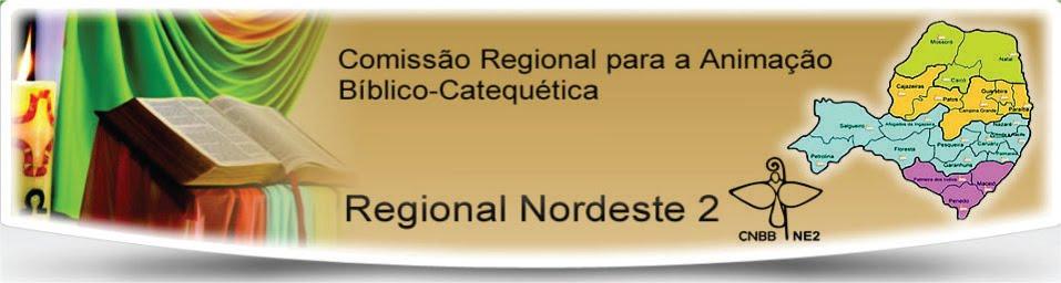 Comissão Regional Nordeste 2 Pastoral para a Animação Bíblico-Catequética