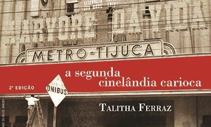 A Segunda Cinelândia Carioca
