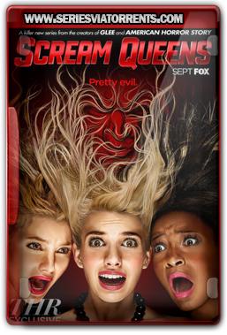 Scream Queens 1ª Temporada Dublado e Legendado Torrent (2015)