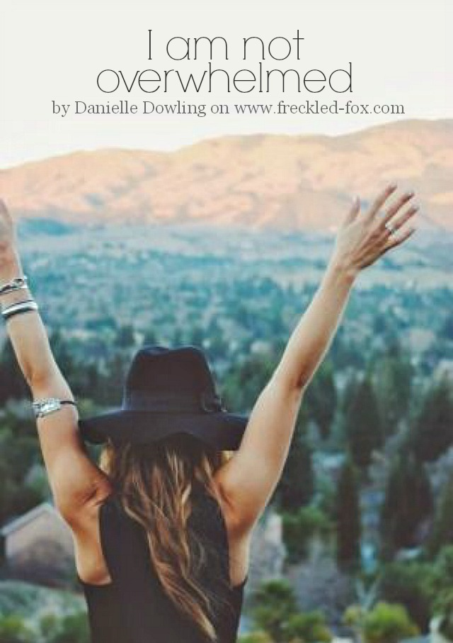 i am not overwhelmed (+ rewriting my feelings) | a guest post