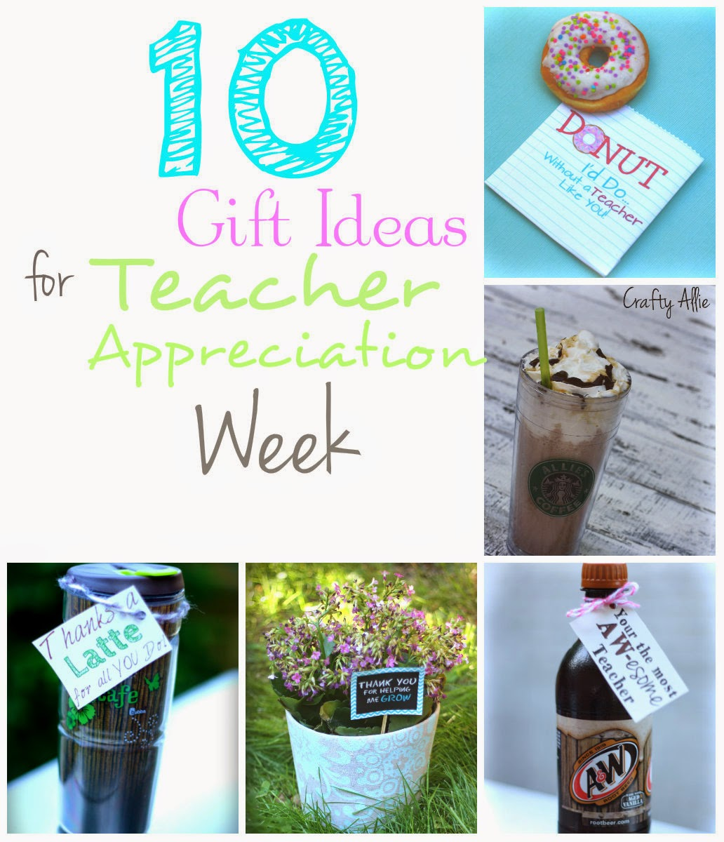 Classroom Ideas For Teacher Appreciation Week ~ Gift ideas for teacher appreciation week