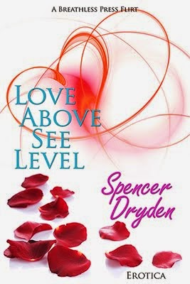 LOVE ABOVE SEE LEVEL <br>Spencer Dryden