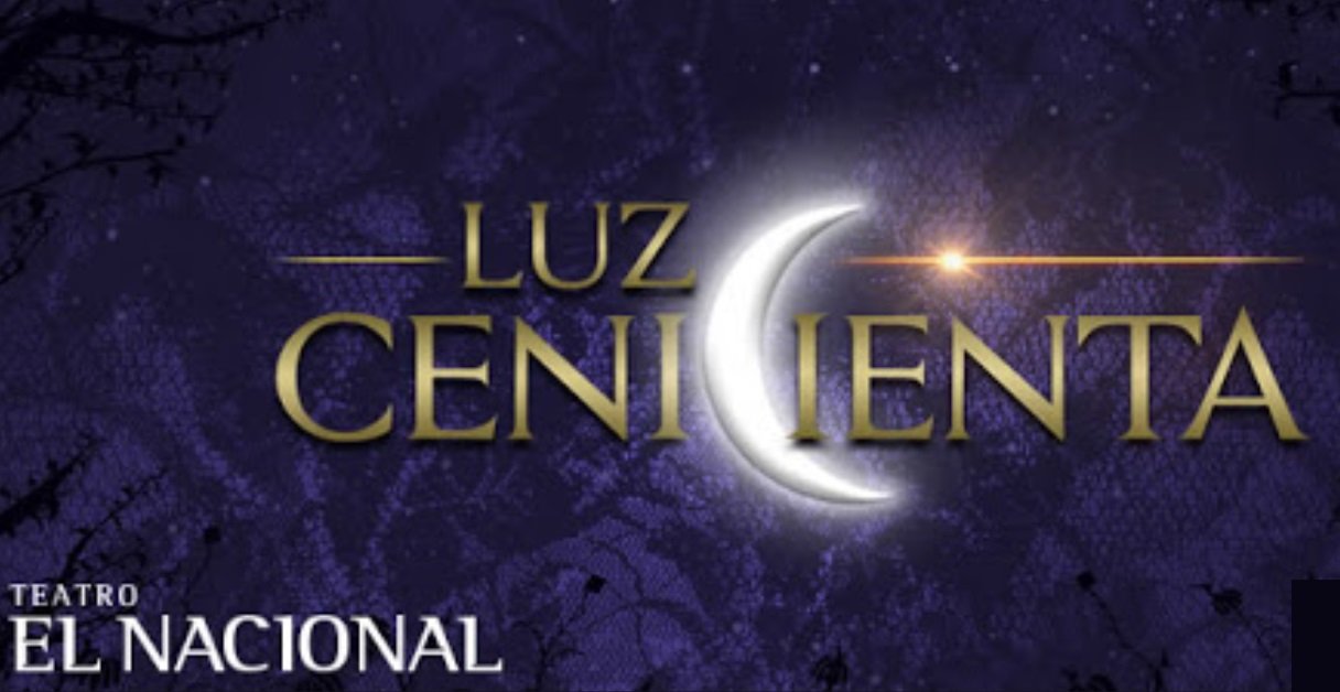 """* Llega al Teatro el musical """"Luz cenicienta"""""""