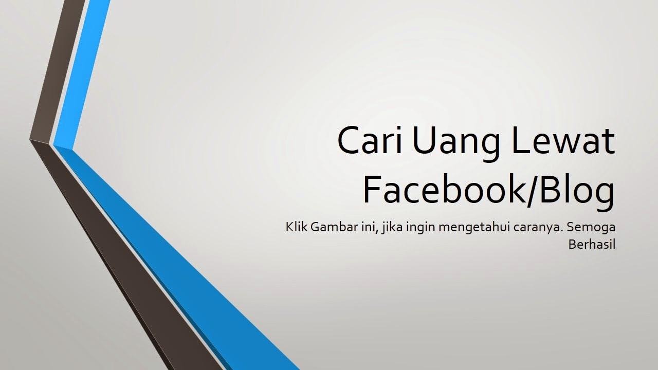 Cari Uang Lewat Facebook