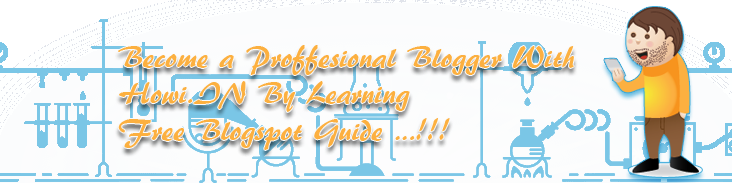 become a proffesional blogger by learning howi.in bloggers guide