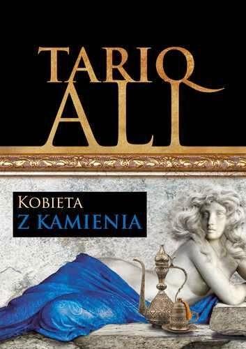 Tariq Ali, Kobieta z kamienia, Okres ochronny na czarownice, Carmaniola