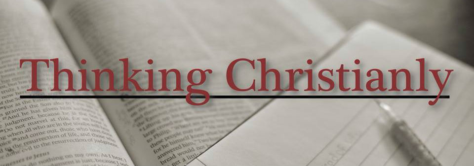 Thinking Christianly