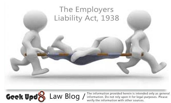The Employers Liability Act, 1938
