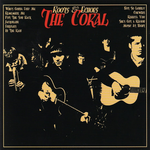 the coral, roots and echoes, who's gonna find me, la chanson du dimanche, majeur, majeur france inter, clip the coral, pop anglaise, rock anglais, the cure, one hundred years, pornography, the cure pornography