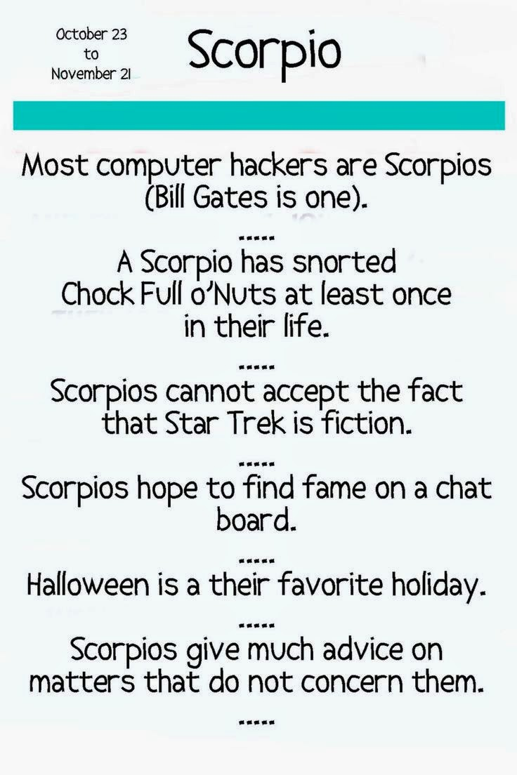 Most Computer Hackers Are Scorpios (Bill Gates Is One). Halloween Is Their  Favorite Holiday.