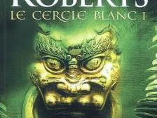 Le cercle blanc, tome 1 : La croix de Morrigan de Nora Roberts