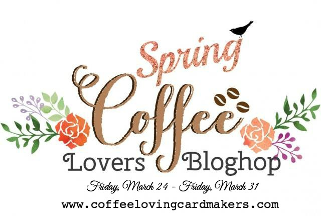 It's the Spring Coffee Lovers Blog Hop!