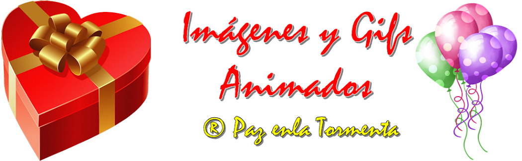 IMÁGENES Y GIFS ANIMADOS