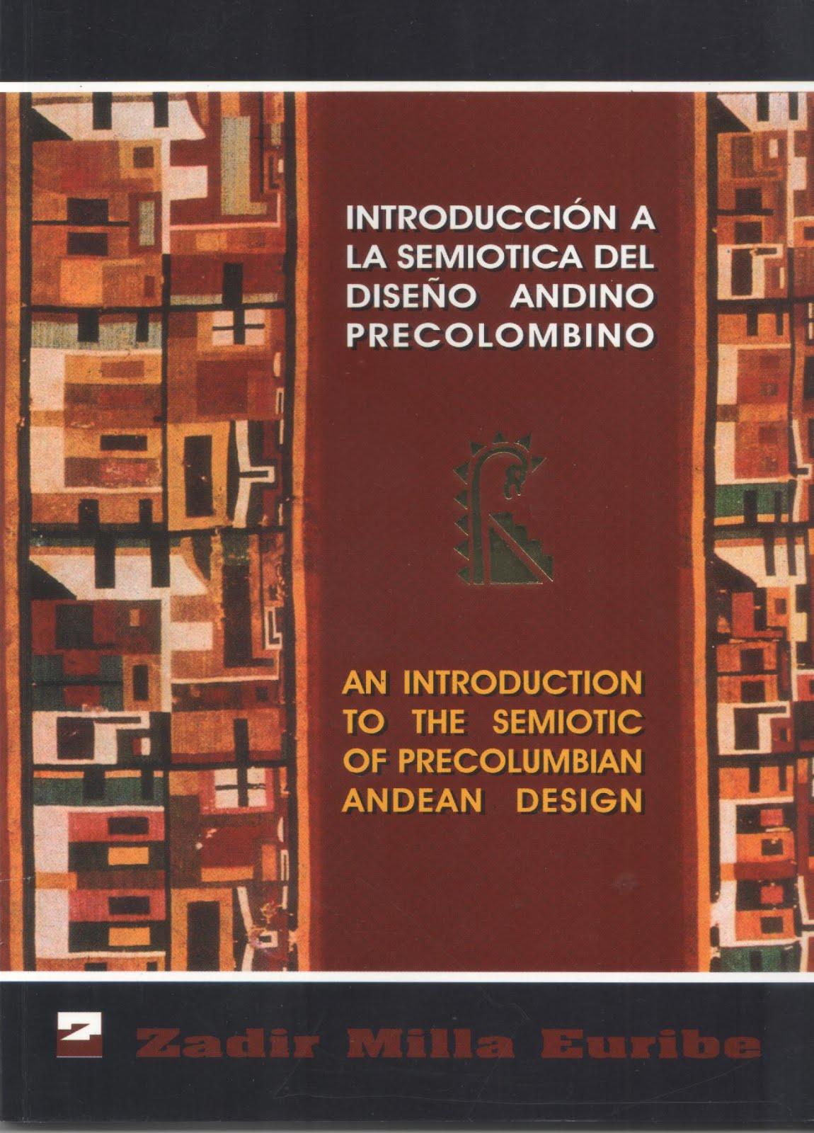 Introducciòn a la semiòtica andina del diseño andino precolombino