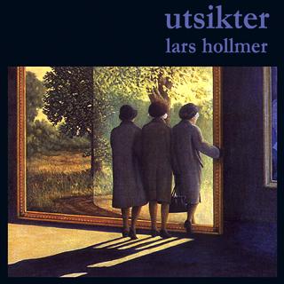 Lars+Hollmer+-+%255B2000+SWE%255D+-+Utsikter.jpg