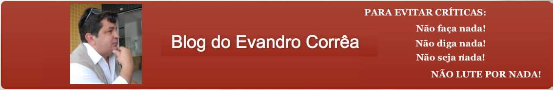 Blog do Evandro Corrêa