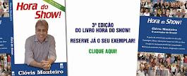 RESERVE A 3ª EDIÇÃO DO LIVRO HORA DO SHOW