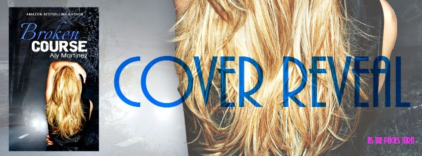 Cover Reveal + Giveaway – Broken Course by Aly Martinez