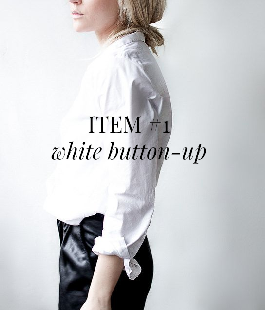 A Blonde Ambition: Closet Staples: {The Perfect White Shirt}