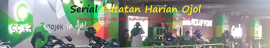 Serial Catatan Harian Ojol