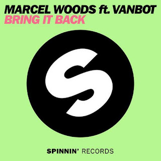 Marcel Woods feat. Vanbot - Bring It Back (Original Mix)