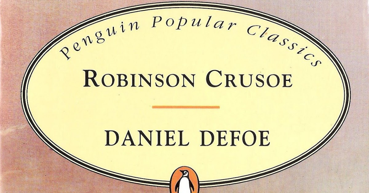 an analysis of robinson crusoe robinson crusoe written by daniel defoe Character analysis at suny stony brook and has written for a wide of daniel defoe's robinson crusoe assumes that the novel is.
