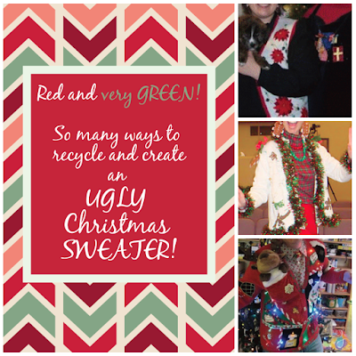 So many ways to recycle and make an UGLY Christmas SWEATER