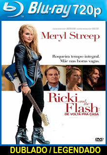 Assistir Ricki and the Flash De Volta Para Casa Dublado
