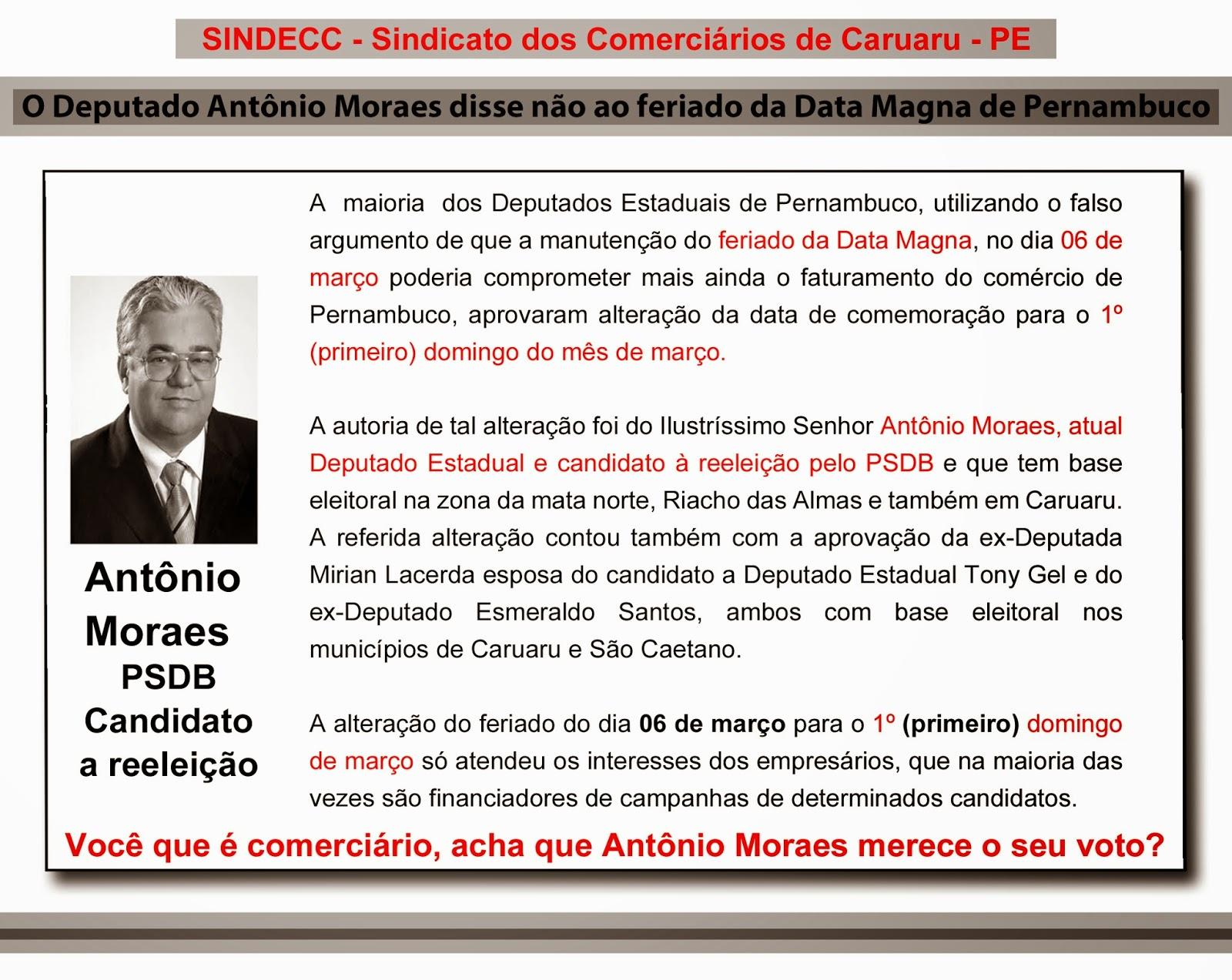 O Deputado Antônio Moraes disse não ao feriado da Data Magna de Pernambuco.