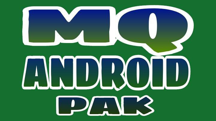 MQ ANDROID PAK