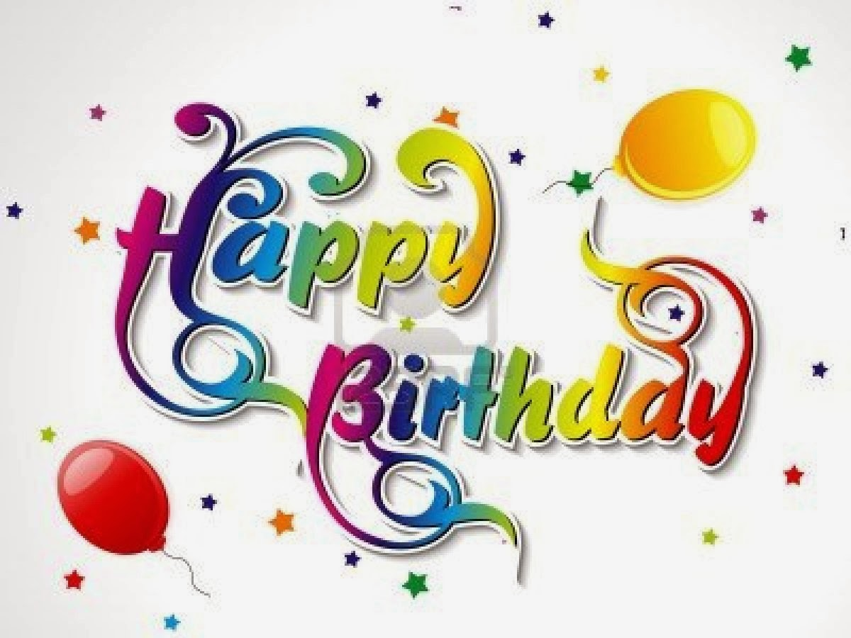 Happy Birthday Pictures And Wallpapers Of High Resolution Happy Birthday Wishes For