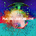 Placebo - Loud Like Love LEAKED ALBUM