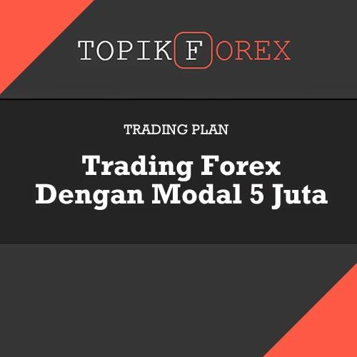 Cara trading forex dengan modal gratisan