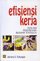 toko buku rahma: buku efiensi kerja dalam pekerjaan rumah tangga, pengarang jemina s. pulangan, penerbit kencana