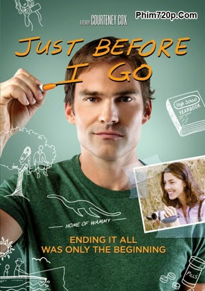 Just Before I Go 2014 poster