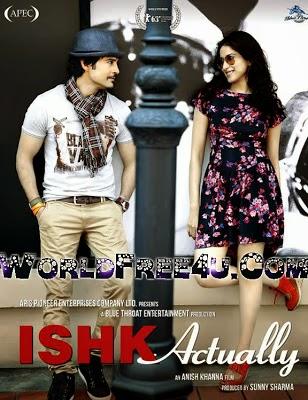 Poster Of Hindi Movie Ishk Actually (2013) Free Download Full New Hindi Movie Watch Online At worldfree4u.com