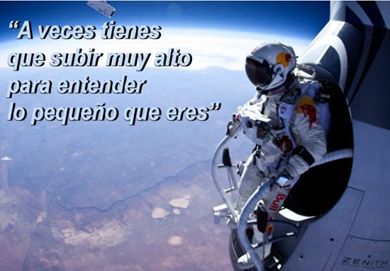 Felix Baumgartner: «A veces tienes que subir muy alto para entender lo pequeño que eres»