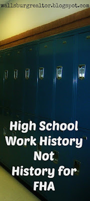 High School Work History Not History for FHA