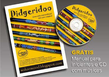 Com o seu Didgeridoo você ganha!
