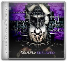 Soulfly%2B%25E2%2580%2593%2BEnslaved%2BDeluxe%2BEdition%2B%25282012%2529 Soulfly – Enslaved Deluxe Edition (2012)