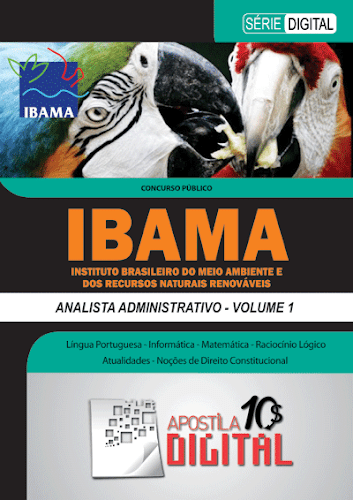 Apostila Digital IBAMA Analista Administrativo - Volume 1 (cod ADIAAV1)