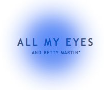 ALL MY EYES